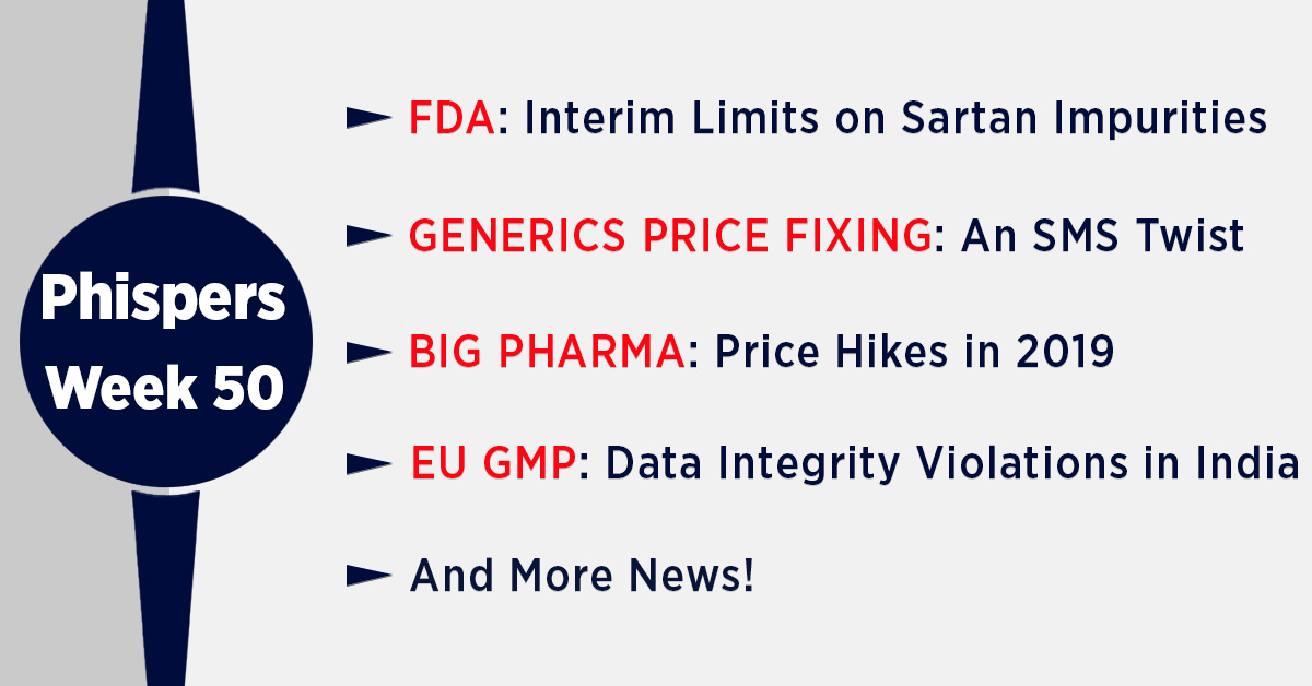 FDA proposes limits on 'sartan' nitrosamine impurities; Text messages add new twist to US generic price fixing litigation