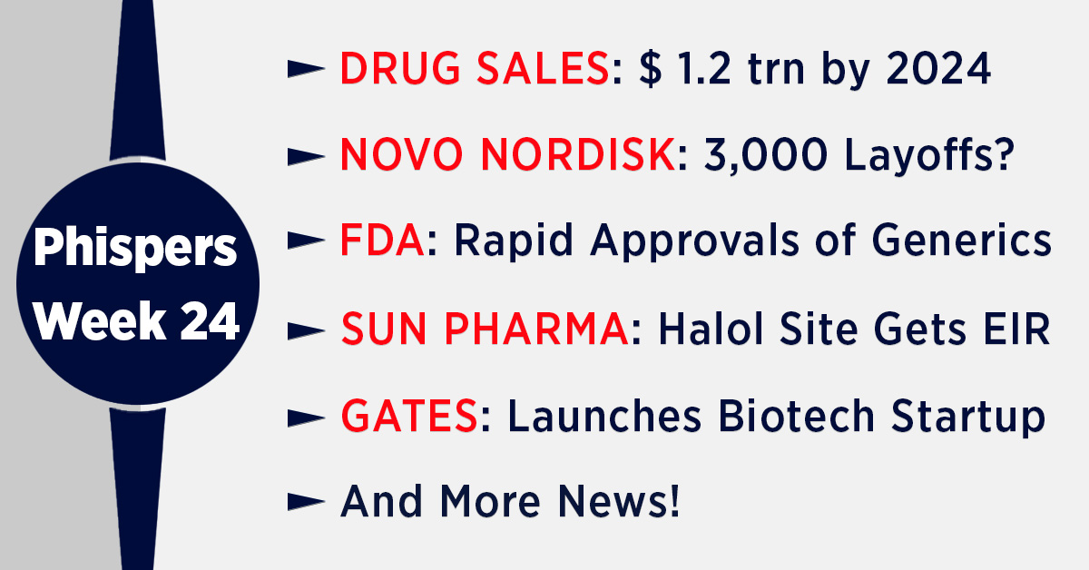 Global drug sales to hit US$ 1.2 trillion by 2024; Gates launches biotech startup