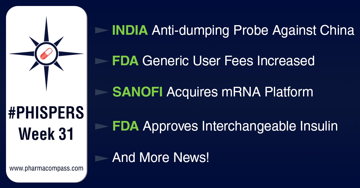 FDA increases user fees under GDUFA II; India initiates anti-dumping probe against China over drug intermediate