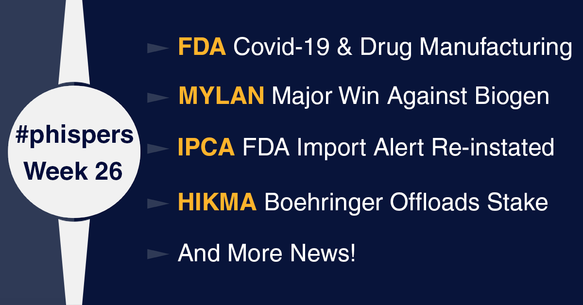 FDA issues Covid-19 guidelines for drug plants; Mylan scores win against Biogen's MS drug patent
