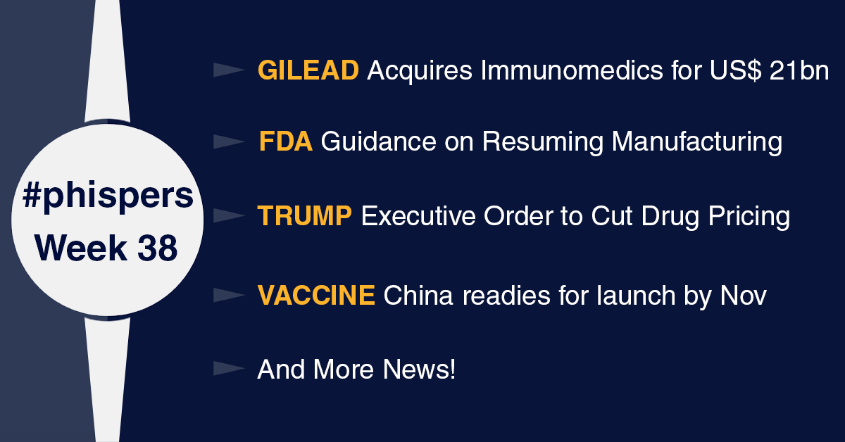 Gilead acquires Immunomedics for US$ 21 billion; FDA issues guidance on resuming normal manufacturing