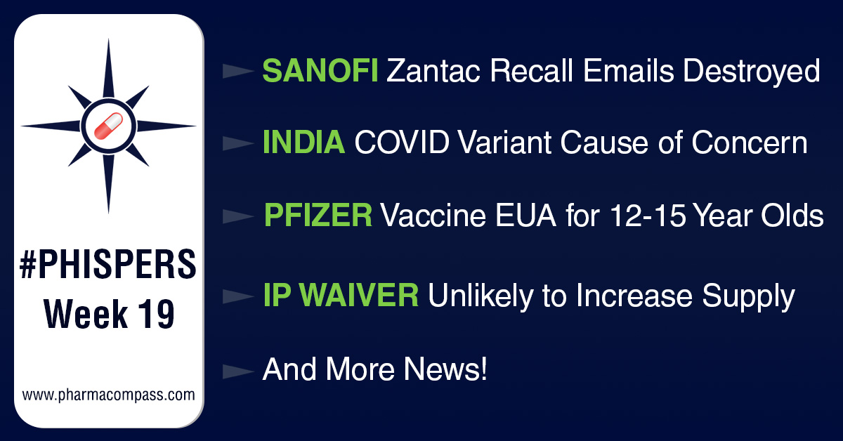 Sanofi allegedly destroyed emails linked to Zantac recall; Moderna says IP waiver won't increase mRNA jabs supply