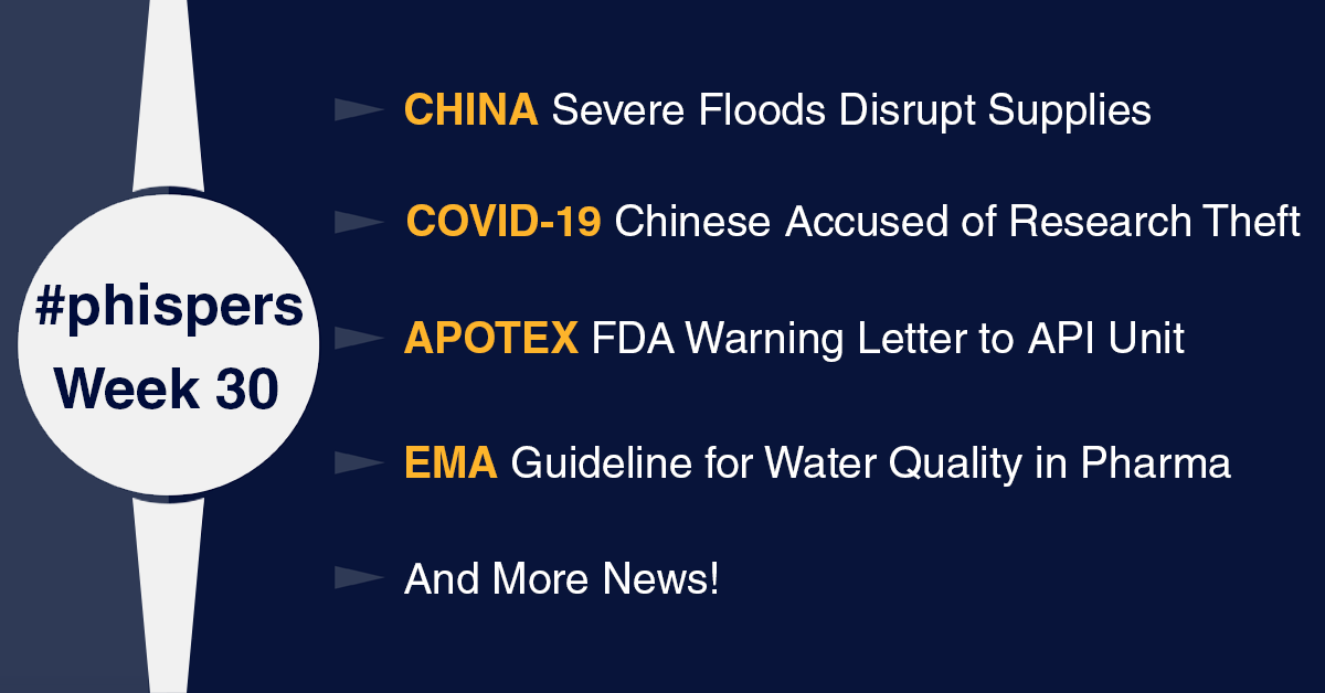 Supply chains in China disrupted by severe floods; US accuses two Chinese nationals of stealing Covid-19 research