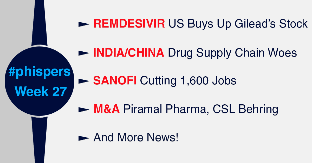US buys up global stocks of Gilead's remdesivir; India-China standoff leads to supply chain woes