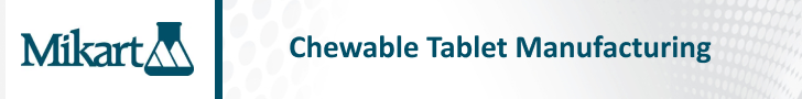 Chewable Tablet Manufacturing