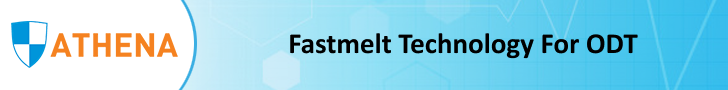 FASTMELT TECHNOLOGY FOR ODT