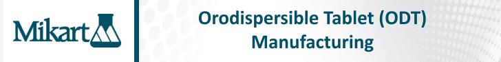 Orodispersible Tablet (ODT) Manufacturing