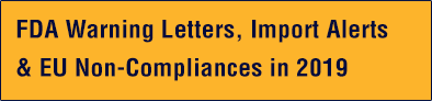 FDA_Warning_Letters, Import_Alerts_&_EU_Non-Compliances_in_2019